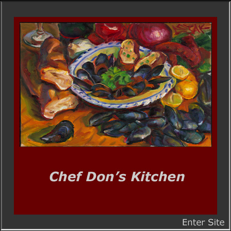 Chef Don's Kitchen is the Culinary Web Onile Cookbook with recipes from Chef Don Curtiss of Seattle.